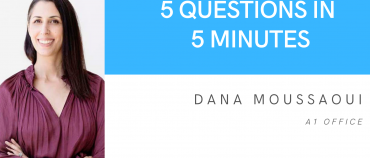 5 Questions in 5 Minutes: Dana Moussaoui